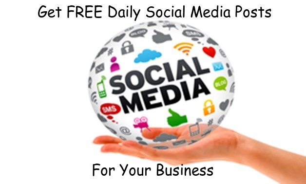 Get FREE Daily Social Media Posts For Your Business